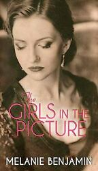 The Girls in the Picture Library Binding Melanie Benjamin $4.49