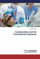 Composites and its Commercial Systems Shivali 9783659790928 Free Shipping
