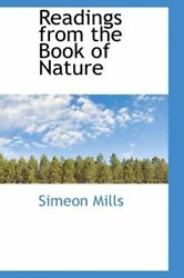 Readings from the Book of Nature Mills New 9781103894260 Fast Free Shipping $38.45