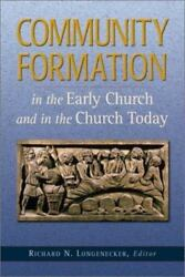 Community Formation in the Early Church and the Church Today $5.30
