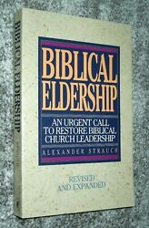 BIBLICAL ELDERSHIP (Revised) - Alexander Strauch 1995 sc Lewis