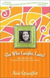 She Who Laughs Lasts!  Good Condition Book