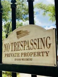 No Trespassing Signs. Private Property. Custom Signs 9x16 Wood Covered In Epoxy $26.00