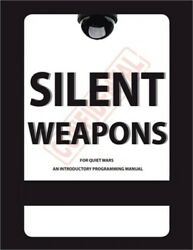 Silent Weapons for Quiet Wars: An Introductory Programming Manual Paperback or $10.25