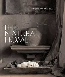 The Natural Home Hans Blomquist Good Book 0 Hardcover $27.94