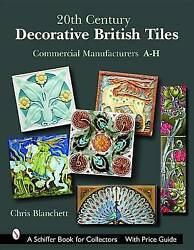 Good 20th Century Decorative British Tiles: Commercial Manufacturers A H Schif