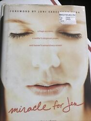 Miracle for Jen : A Tragic Accident a Mother#x27;s Desperate Prayer and... $12.00