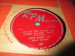 DAVE BARRY OUT OF THIS WORLD WITH FLYING SAUCERS 10quot; 78 RPM NM US NOVELTY CUT IN $9.98