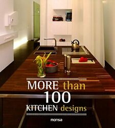 More Than 100 Kitchen Designs by Monsa New 9788415829676 Fast Free Shipping . $23.87