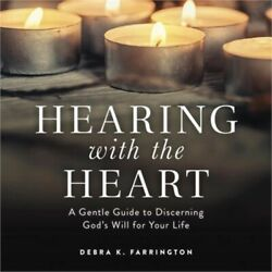Hearing with the Heart: A Gentle Guide to Discerning God#x27;s Will for Your Life P $18.91