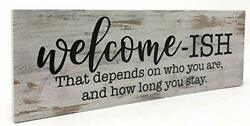 Griffco Supply Welcome ISH Funny Home Signs Rustic Home Decorations 3.5x1... $35.53