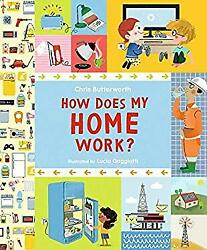 How Does My Home Work? Picture Book Chris Butterworth $6.18