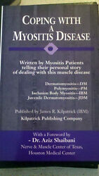 Coping with a Myositis Disease by James R. Kilpatrick 2000 Paperback $10.00