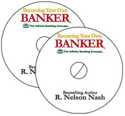 Becoming Your Own Banker Audio CDs R. Nelson Nash $29.95