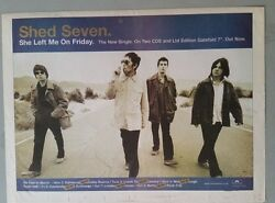 SHED SEVEN SHE LEFT ME ON.. ORIGINAL 1998 NME Trade Press Advert Poster Size #