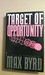 The Target of Opportunity by Max Byrd 1988 Hardcover $2.09