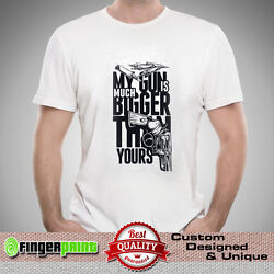 MY GUN IS MUCH BIGGER THAN YOURS TSHIRT funny quote ak47 beretta pistol novelty $13.05