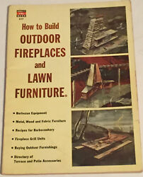Vintage How To Build Outdoor Fireplaces & Lawn Furniture 1953 FREE SHIPPING