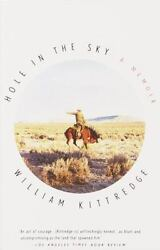 Hole in the Sky: A Memoir by Kittredge William