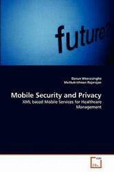 Mobile Security And Privacy: Xml Based Mobile Services For Healthcare Managem...