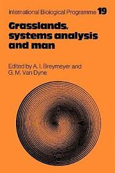 Grasslands Systems Analysis And Man (international Biological Programme Synt...