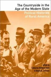 Essays in the Political History of Rural America: By Stock Catherine McNicol...