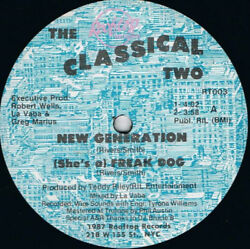 The Classical Two - New Generation  (She's A) Freak Dog (Vinyl)
