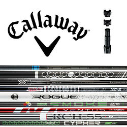 New 2019 Callaway Custom Driver Opti-Fit Shafts - Pick From 55+ Models