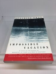 Impossible Vacation By Spalding Gray $9.99