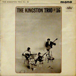 Kingston Trio - The Kingston Trio No. 16 (Vinyl)
