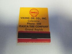 Vintage Matchbook Advertising SHELL VIKING OIL CO. INC. ITASCA TIRE COMPANY $7.00