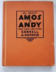 All About Amos N Andy Correll Gosden Book 1929 OTR Hardcover