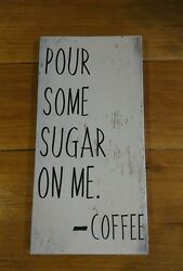 Coffee sign rustic home decor hand made farmhouse primitive humor $12.99