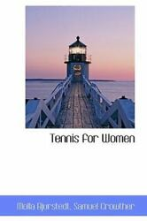 Tennis for Women: By Molla Bjurstedt $32.19