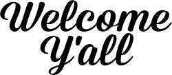 WELCOME Y#x27;ALL Door window wall Sticker Decal Vinyl pintrest wood craft southern $2.34
