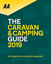 The Caravan & Camping Guide 2019 (AA Lifestyle Guides)