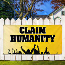 Vinyl Banner Sign Claim Humanity #3 Lifestyle Marketing Advertising Yellow
