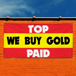 Vinyl Banner Sign Top We Buy Gold Paid Business Top Marketing Advertising White