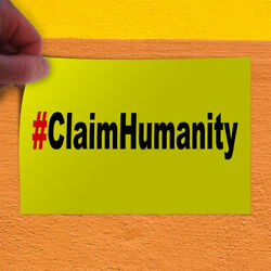 Decal Sticker Claim Humanity Yellow Lifestyle Claim Humanity Outdoor Store Sign