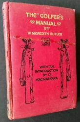 W. Meredith Butler  The Golfer's Manual In Its Original Yapp Binding 1st 1907