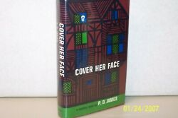 Cover Her Face P. D. James Signed by the author Hardcover Wjacket 1962 1st ed.