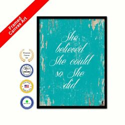 She Believed She Could So She Did Canvas Aqua Quote Office Wall Art Print Gift