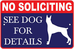 No Soliciting: See Dog For Details Warning 8quot;x12quot; Aluminum Sign $9.99