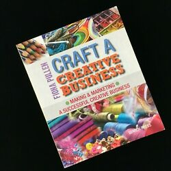 Craft a Creative Business by Fiona Pullen (2015 Paperback) Marketing Hobbies