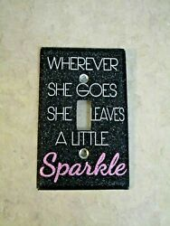 Wherever She Goes She Leaves A Little Sparkle Light Switch Cover