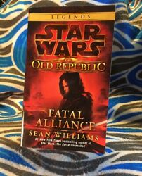 Star Wars: The Old Republic: Fatal Alliance: By Williams Sean