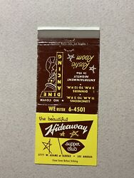 Hideaway Supper Club Rustic Room Los Angeles California CA Vintage Matchcover $7.16