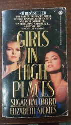 Girls in High Places by Sugar Rautbord and Elizabeth Nickles 1987 Paperback $5.00