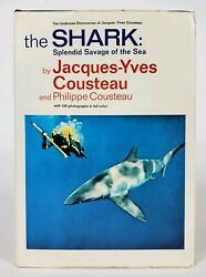 JACQUES COUSTEAU The Shark Splendid Savage of the Sea 1st Edition Hardcover Book