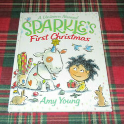 A Unicorn Named Sparkle's First Christmas Amy Young Brand New Hardcover